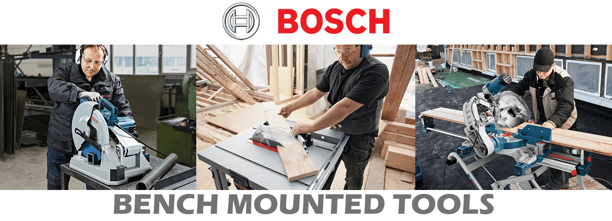 Bosch Bench-Mounted Tools