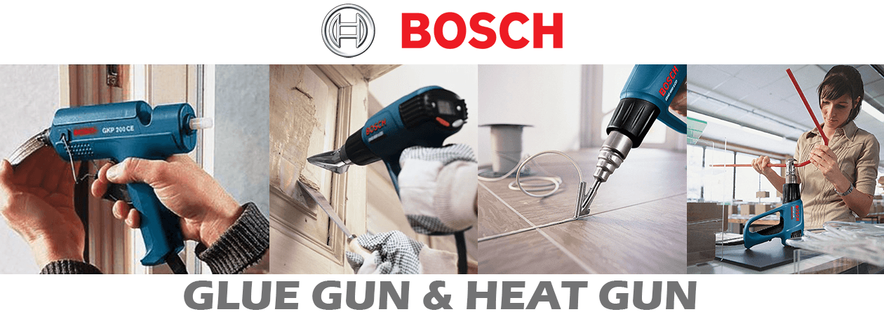 Bosch Glue & Heat Guns