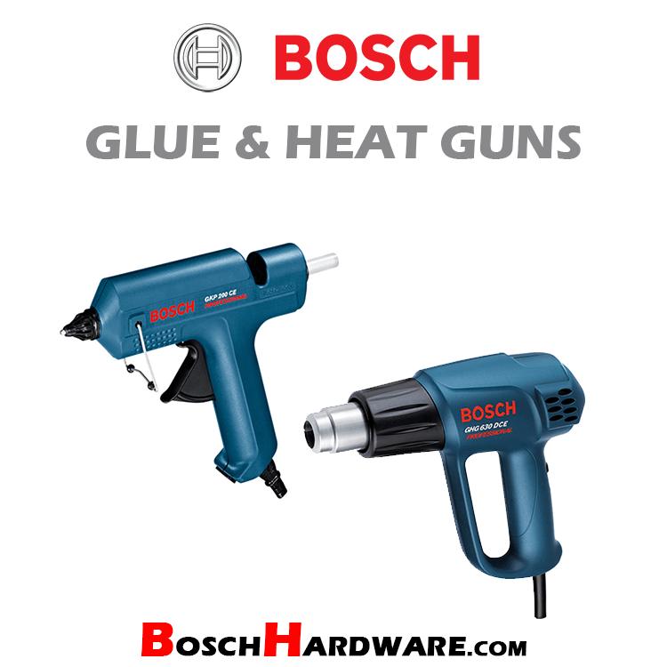 Bosch Glue & Heat Guns