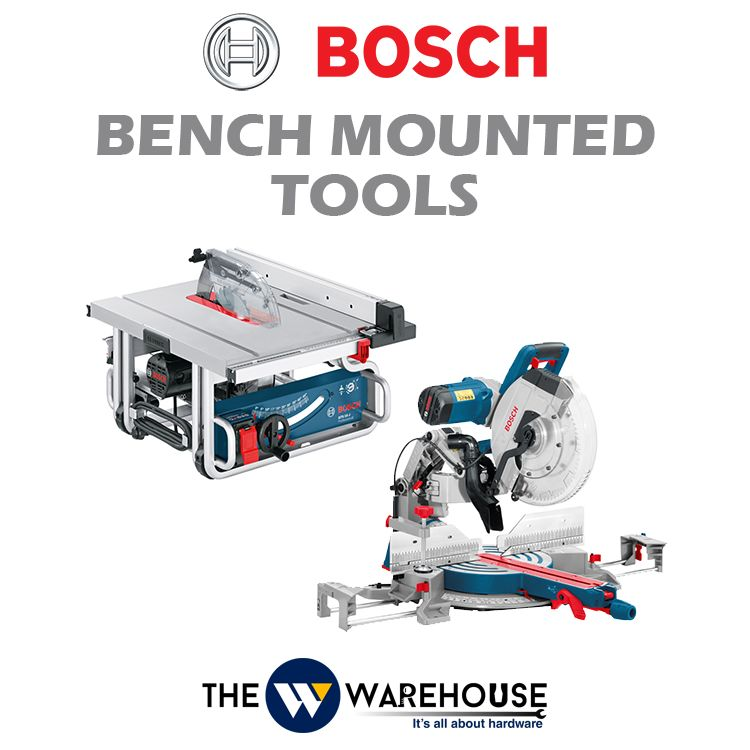 Bosch Bench Mounted Tools