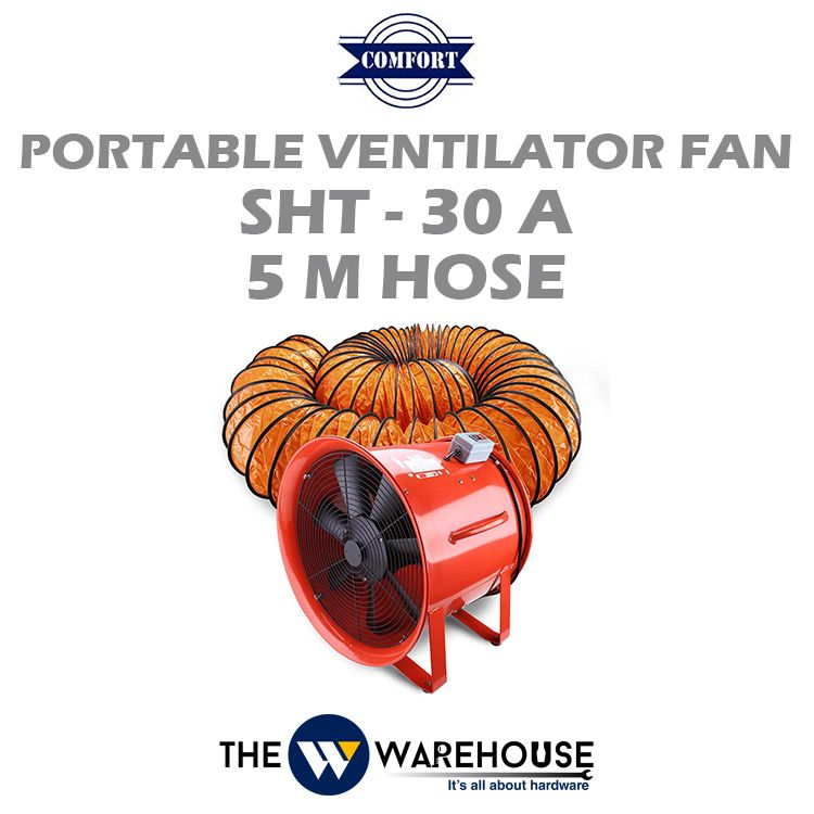 Comfort Portable Ventilator Fan SHT-30A & 5m Hose