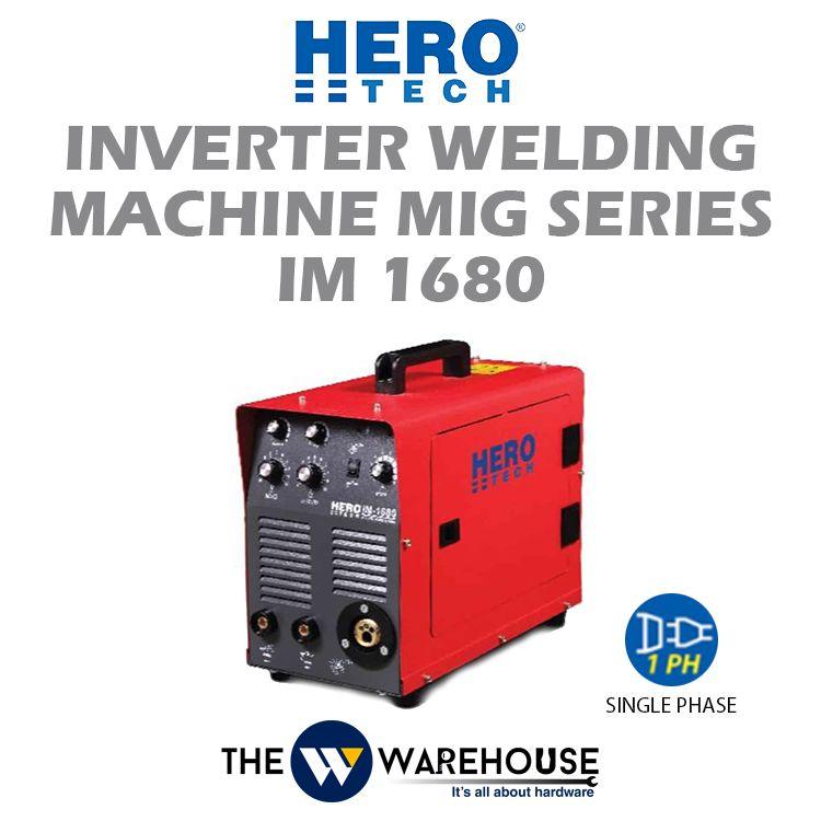 Hero Tech Inverter Welding Machine - MIG Series (IGBT) IM1680