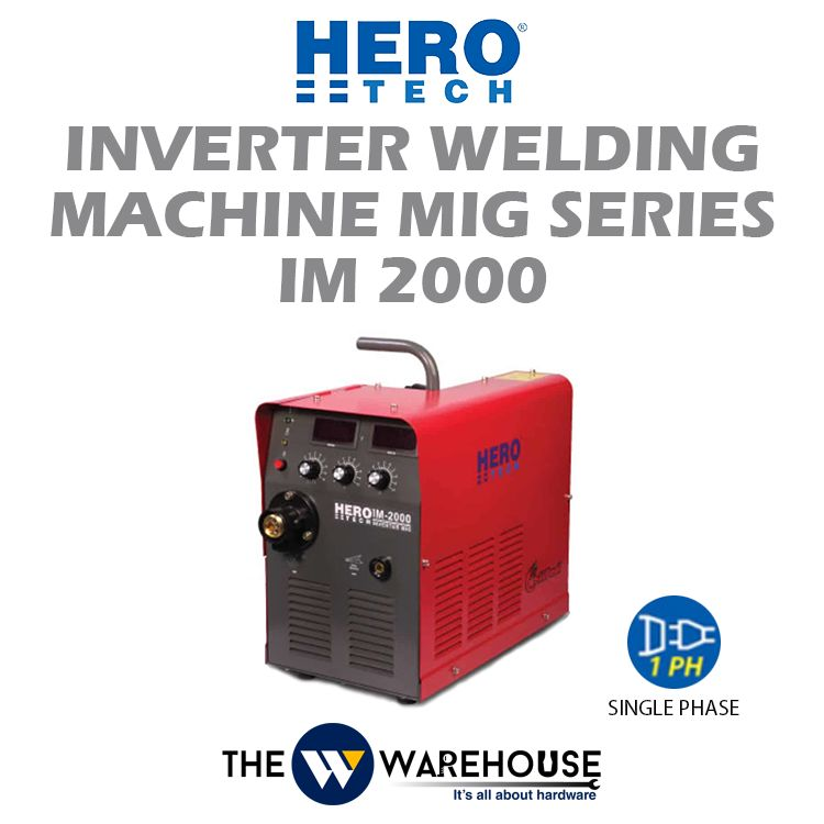 Hero Tech Inverter Welding Machine - MIG Series (IGBT) IM2000